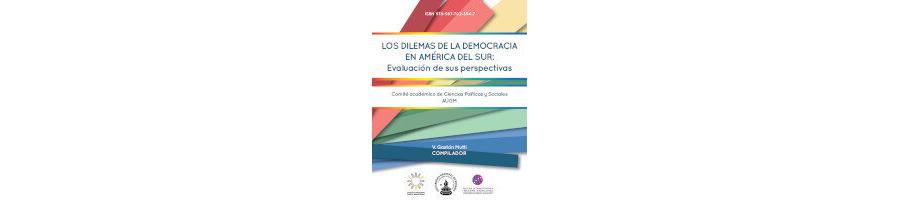 Los Dilemas de la Democracia en América del Sur